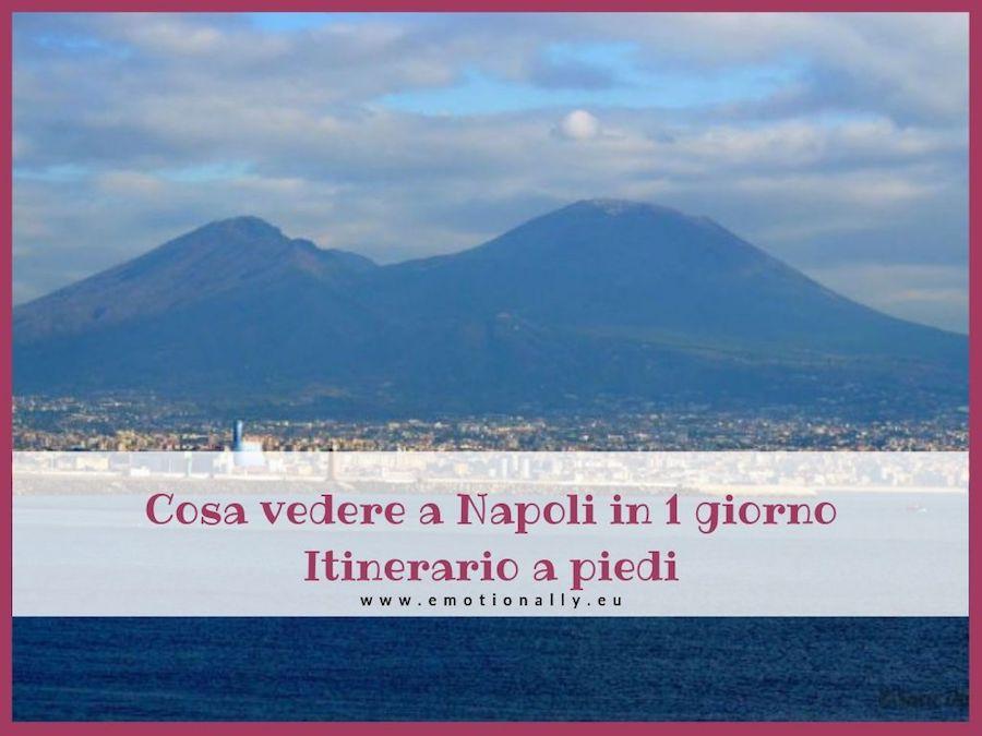 Cosa vedere a Napoli in 1 giorno