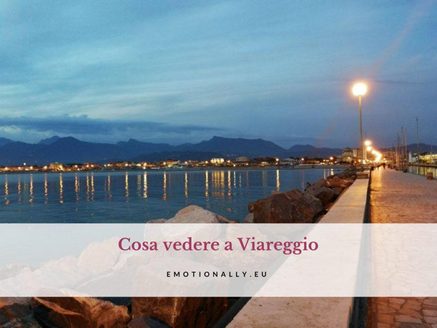 Cosa vedere a Viareggio