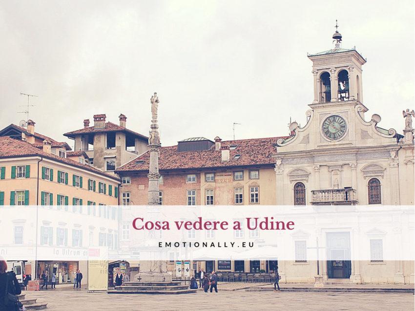 Cosa vedere a Udine