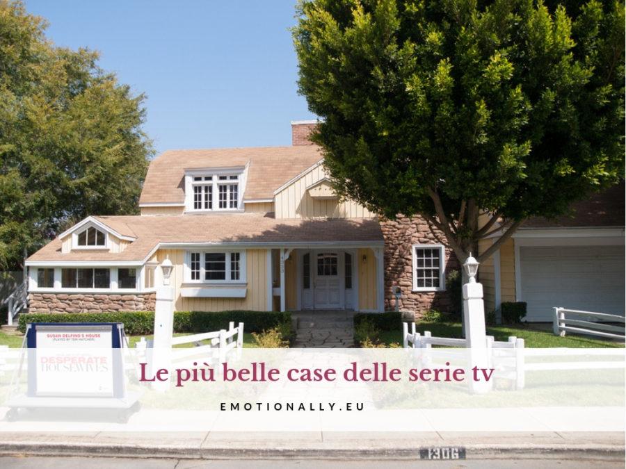 Le più belle case delle serie tv