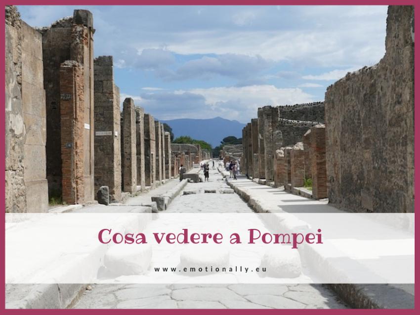 Cosa vedere a Pompei