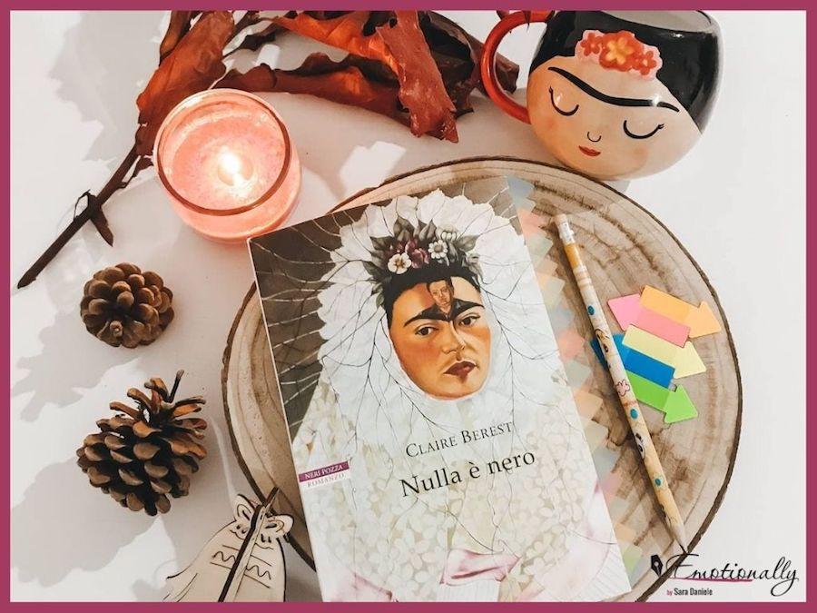 Frida Kahlo Nulla è nero Claire Berest